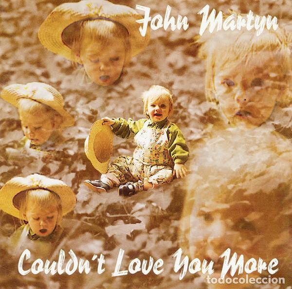 JOHN MARTYN - COULDN'T LOVE YOU MORE (Música - CD's Country y Folk)