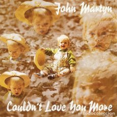 CDs de Música: JOHN MARTYN - COULDN'T LOVE YOU MORE. Lote 229107560