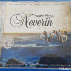 CDs de Música: CD / ŽENSKA KLAPA NEVERIN – NEVERIN / CROATIA RECORDS – CD 5725671 2007 CROACIA. Lote 229130430