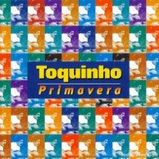 CDs de Música: TOQUINHO - PRIMAVERA - NUEVO Y PRECINTADO. Lote 288720233