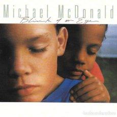 CDs de Música: MICHAEL MCDONALD - BLINK OF AN EYE. Lote 229312145