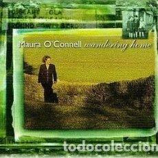 CD de Música: MAURA OCONNELL - WANDERING HOME. Lote 229331545