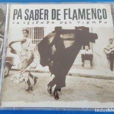 CDs de Música: CD / VARIOS ARTISTAS / PA SABER DE FLAMENCO - LA LEYENDA DEL TIEMPO / UNIVERSAL – 2003. Lote 229342915