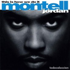 CDs de Música: MONTELL JORDAN - THIS IS HOW WE DO IT. Lote 229383725