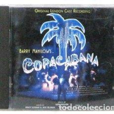 CDs de Musique: BARRY MANILOWS - COPACABANA - ORIGINAL LONDON CAST RECORDING - CD. Lote 229510895