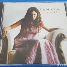 CDs de Música: CD / TAMARA / SIEMPRE / MUXXIC – 8431588012826, 2001 COMO NUEVO. Lote 229630520