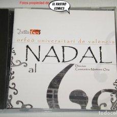 CDs de Música: NADAL AL 60, ORFEÓ UNIVERSITARI DE VALÈNCIA, CONSTANTINO MARTÍNEZ-ORTS, CD TABALET, 2008, EXCELENTE. Lote 229910510