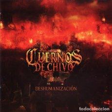 CDs de Música: CUERNOS DE CHIVO - DESHUMANIZACIÓN. Lote 263925110