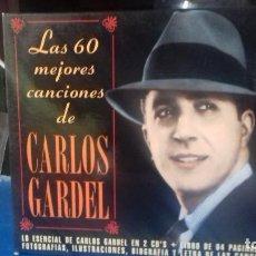 CDs de Música: CARLOS GARDEL LAS 60 MEJORES CANCIONES 2 CD.S Y LIBRETO. Lote 230166545