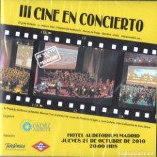 CDs de Música: CINE EN CONCIERTO III - HOTEL AUDITORIUM MADRID. Lote 243899005