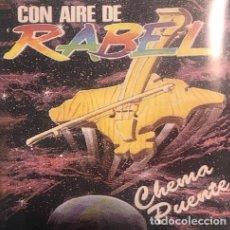 CDs de Música: CHEMA PUENTE - CON AIRE DE RABEL. Lote 231054880