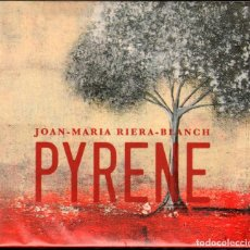 CDs de Música: JOAN-MARIA RIERA-BLANCH - PYRENE. Lote 231290205