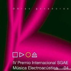 CDs de Música: IV PREMIO INTERNACIONAL SGAE - MUSICA ELECTROACUSTICA 2004. Lote 270916033