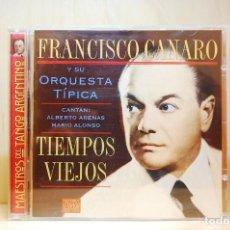 CDs de Música: FRANCISCO CANARO Y SU ORQUESTA TÍPICA - TIEMPOS VIEJOS - CD -. Lote 231425590