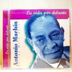 CDs de Música: ANTONIO MACHÍN - LA VIDA POR DELANTE - CD -. Lote 231425960