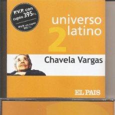CDs de Musique: CHAVELA VARGAS - UNIVERSO LATINO (CD, MUXXIC 2001). Lote 231524640
