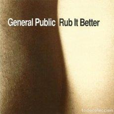 CDs de Música: GENERAL PUBLIC - RUB IT BETTER. Lote 231802010