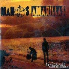 CDs de Música: MANOS AMARILLAS - TIRITANDO. Lote 231851980