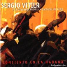 CDs de Música: SERGIO VITIER Y LA ORQUESTA NACIONAL DE CUBA - CONCIERTO EN LA HABANA. Lote 209274575
