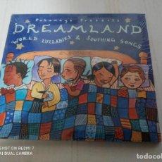 CDs de Música: DREAMLAND - WORLD LULLABIES & SOOTHING SONGS ( NUEVO PRECINTADO). Lote 232167945