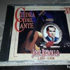 CDs de Música: JOSÉ REBOLLO. 1895 - 1938. CATEDRA DEL CANTE VOL. 33. EDICION DE 1996. RARO. Lote 232206300