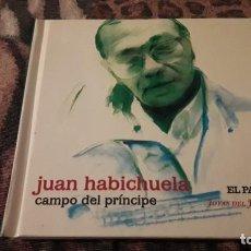 CDs de Música: CD LIBRO DE JUAN HABICHUELA. CAMPO DEL PRINCIPE. EDICION EL PAÍS DE 2008.. Lote 232210790