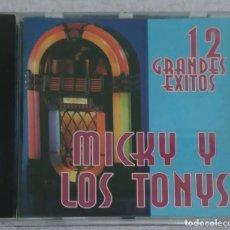 CDs de Música: MICKY Y LOS TONYS (12 GRANDES EXITOS) CD 1997. Lote 234314890