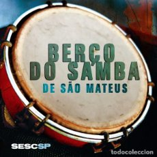 CDs de Música: BERÇO DO SAMBA DE SAO MATEUS (CD DIGIPACK). Lote 234344640