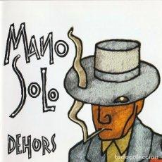 CDs de Música: MANU SOLO - DEHORS (CD DIGIPACK). Lote 234557120