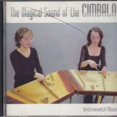 CDs de Música: THE MAGICAL SOUND OF THE CIMBALO - INSTRUMENTAL MUSIC - CD. Lote 234670495