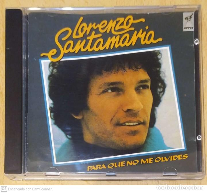 LORENZO SANTAMARIA (PARA QUE NO ME OLVIDES) CD 1990 (Música - CD's Pop)