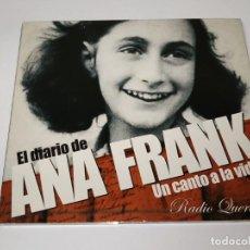 CDs de Música: 0121- EL DIARIO DE ANA FRANK UN CANTO A LA VIDA RADIO QUERIDA CD ( DISCO ESTADO BUENO). Lote 234956195