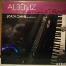 CD di Musica: ISAAC ALBENIZ, IBERIA, JORDI CAMELL. Lote 234996925