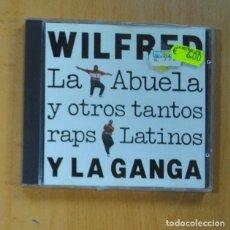 CDs de Musique: WILFRED Y LA GANGA - LA ABUELA Y OTROS TANTOS RAPS LATINOS - CD. Lote 235030025