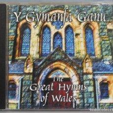 CDs de Música: CD. Y GYMANFA GANU. GREAT HYMNS OF WALES. Lote 235086610