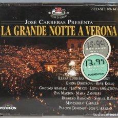 CDs de Música: 2 CD. LA GRANDE NOTTE A VERONA. JOSE CARRERAS. Lote 235086820