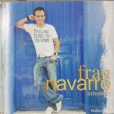 CDs de Música: FRAN NAVARRO - AMANECÍ - POP ROCK FLAMENCO - MEDITERRÁNEO MUSIC LATINO - 2008. Lote 235185630