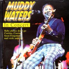 CDs de Música: MUDDY WATERS - IN CONCERT CD.. Lote 235298435