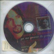 CDs de Música: JOSE EL FRANCES / YA NO QUIERO TU QUERER (CD SINGLE PICTURE PROMO). Lote 235650725