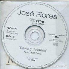 CDs de Música: JOSE FLORES / DE SAL Y DE ARENA (CD SINGLE PROMO). Lote 235651270