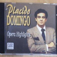 CDs de Música: PLACIDO DOMINGO (OPERA HIGHLIGHTS) CD 1993. Lote 235723440