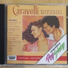 CDs de Música: CARAVELLI (ROMANTIC MELODIES) CD 1991. Lote 235723985