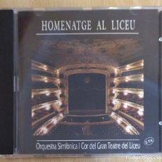 CDs de Música: HOMENATGE AL LICEU (ORQUESTA SIMFÒNICA I COR DEL GRAN TEATRE DEL LICEU) CD 1994. Lote 235725800