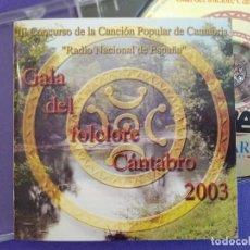 CDs de Música: GALA DEL FOLCLORE CÁNTABRO 2003, III CONCURSO DE LA CANCIÓN POPULAR DE CANTABRIA, COMO NUEVO (NM_NM). Lote 235896945