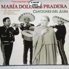 CDs de Musique: MARÍA DOLORES PRADERA, CANCIONES DEL ALMA, CON EL MARIACHI PREMIER DE MÉXICO, CD BMG, 2003. Lote 236034470