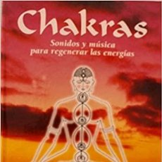 CDs de Música: CHAKRAS. SONIDOS Y MÚSICA PARA REGENERAR LAS ENERGÍAS. CD Y CUADERNILLO. INTEGRAL. Lote 236049030