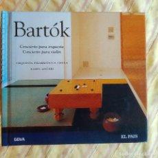 CDs de Música: BARTÓK,CONCIERTO PARA ORUESTA,CONCIERTO PARA VIOLÍN,DIGIBOOK, CLÁSICA EL PAÍS 17,COMO NUEVO(NM_NM). Lote 236109775