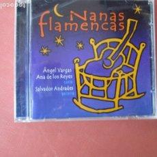 CDs de Música: NANAS FLAMENCAS , ANGEL VARGAS , ANA DE LOS REYES -CANTE - SALVADOR ANDRADES -GUITARRA CD -. Lote 236134080