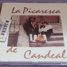 CDs de Música: LA PICARESCA DE CANDEAL - FÉLIX PÉREZ Y TOÑO ORTEGA - CD. Lote 236139930