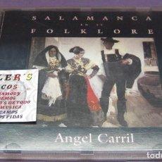CDs de Música: SALAMANCA EN SU FOLKLORE - ÁNGEL CARRIL - CD. Lote 236140985